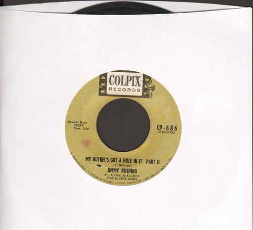 Rushing, Jimmy - My Bucket's Got A Hole In It (Parts 1 + 2) (wol) - EX8/ - 45 rpm Records
