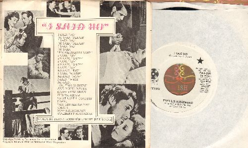 Russomano, Phyllis - I Said No/Every Robin Has To Fly (DJ advance pressing with picture sleeve, song lyrics on sleeve!) - NM9/EX8 - 45 rpm Records