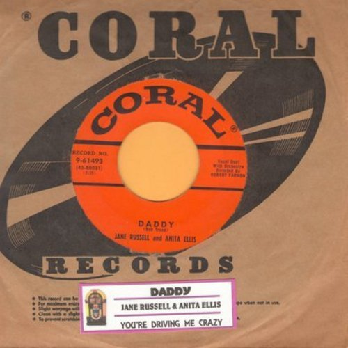 Russell, Jane & Anita Ellis - Daddy (FANTASTIC up-tempo version of the Bobby Troop Jazz Classic)/You're Driving Me Crazy (What Did I Do) (with vintage Coral company sleeve and juke box label) - EX8/ - 45 rpm Records