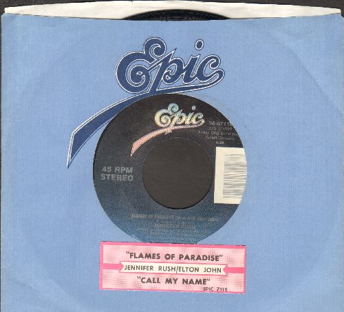 Rush, Jennifer - Flames Of Paradise (Duet with Elton John)/Call My Name (with juke box label) - EX8/ - 45 rpm Records