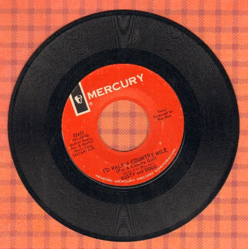 Rusty & Doug - I'd Walk A Country Mile (For A Country Girl)/I Haven't Found It Yet - NM9/ - 45 rpm Records