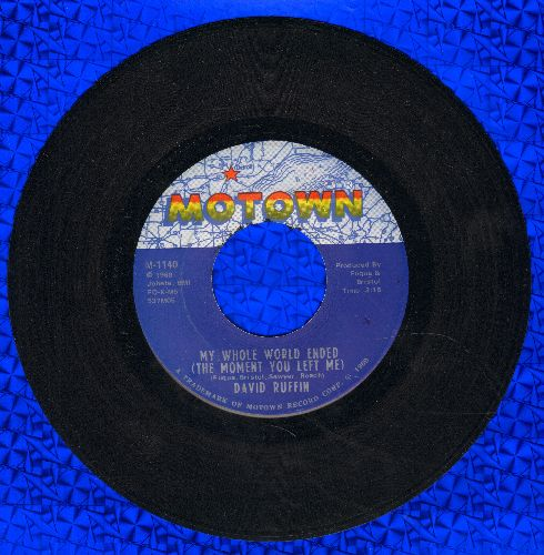Ruffin, David - My Whole World Ended (The Moment You Left Me)/I've Got To Find Myself A Brand New Baby (with Motown company sleeve) - EX8/ - 45 rpm Records