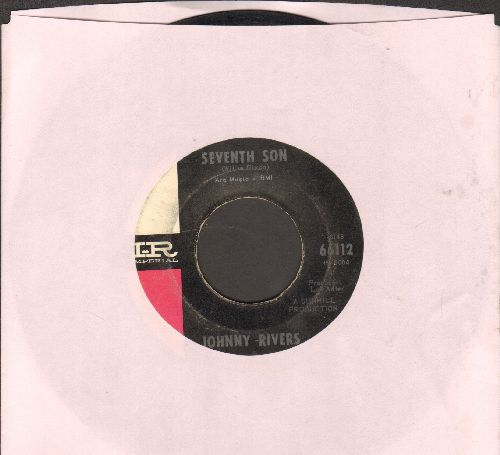 Rivers, Johnny - Seventh Son/Un-Square Dance  - VG7/ - 45 rpm Records