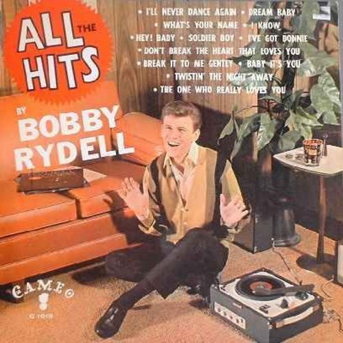 Rydell, Bobby - All The Hits: Dream Baby, What's Your Name, Hey! Baby, Soldier Boy, I've Got Bonnie, Baby It's You, Twistin' The Night Away (Vinyl LP record) - VG7/EX8 - LP Records