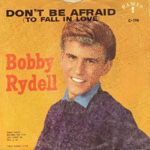Rydell, Bobby - Don't Be Afraid (To Fall In Love)/That Old Black Magic (with picture sleeve)  - EX8/VG7 - 45 rpm Records