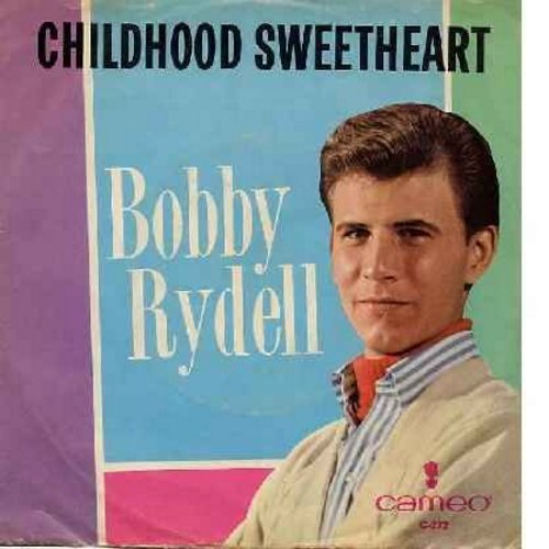 Rydell, Bobby - Let's Make Love Tonight/Childhood Sweetheart (with large company sticker on picture sleeve) - EX8/EX8 - 45 rpm Records