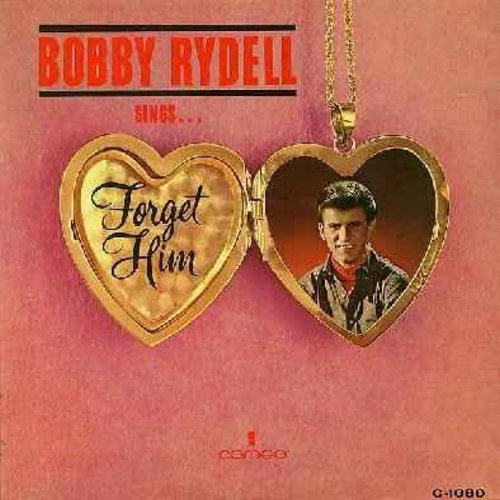 Rydell, Bobby - Forget Him: Until I Met You, New Love, Wish You Were Here, Since We Fell In Love, Voce De La Notte (Voice Of The Night), Darling Jenny (Vinyl MONO LP record) - EX8/VG7 - LP Records