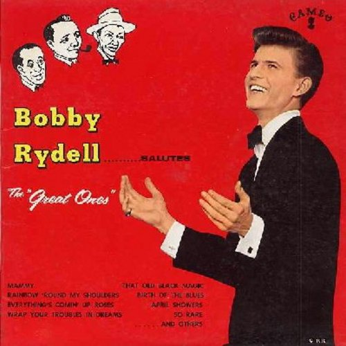 Rydell, Bobby - Salutes The Great Ones: Mammy, That Old Black Magic, Everything's Comin' Up Roses, Birth Of The Blues, April Showers (vinyl MONO LP record) Version!) - EX8/VG7 - LP Records