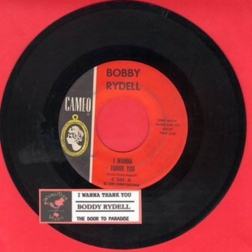 Rydell, Bobby - I Wanna Thank You/The Door To Paradise (with juke box label) - EX8/ - 45 rpm Records