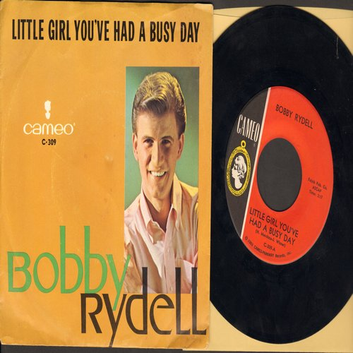 Rydell, Bobby - Little Girl You've Had A Busy Day/Make Me Forget (with picture sleeve) (minor wos) - NM9/VG7 - 45 rpm Records