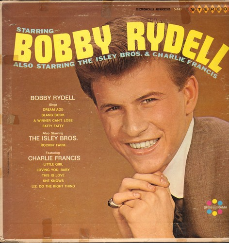 Rydell, Bobby - Starring Bobby Rydell - Also Starring The Isley Brothers & Charlie Francis: Dream Age, Fatty Fatty, This Is Love, Slang Book, Rockin' Farm, Little Girl (Vinyl STEREO LP record) - EX8/VG6 - LP Records
