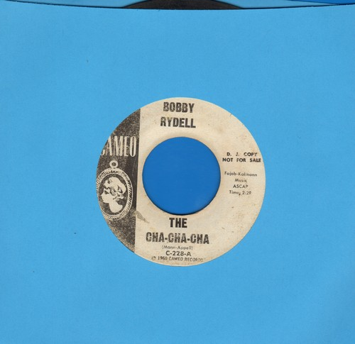 Rydell, Bobby - The Cha Cha Cha/The Best Man Cried (DJ advance pressing) - VG7/ - 45 rpm Records