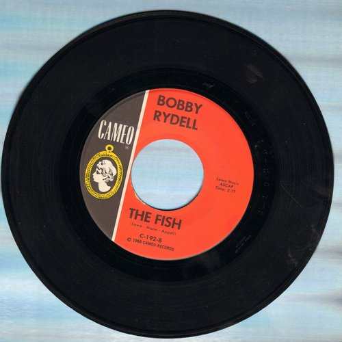 Rydell, Bobby - The Fish/The Third House  - M10/ - 45 rpm Records