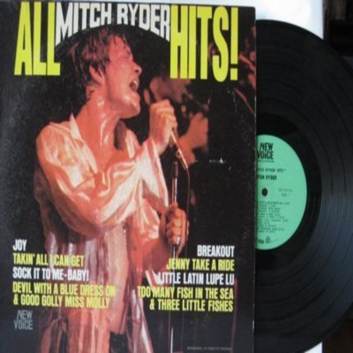 Ryder, Mitch - All Mitch Ryder Hits: Sock It To-Me!, Jenny Take A Ride, Too Many Fishes In The Sea & Three Little Fishes, Devil With A Blue Dress On & Good Golly Miss Molly (Vinyl MONO LP record) - NM9/VG7 - LP Records