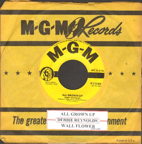 Reynolds, Debbie - All Grown Up/Wall Flower (with vintage MGM company sleeve amd juke box label) - NM9/ - 45 rpm Records