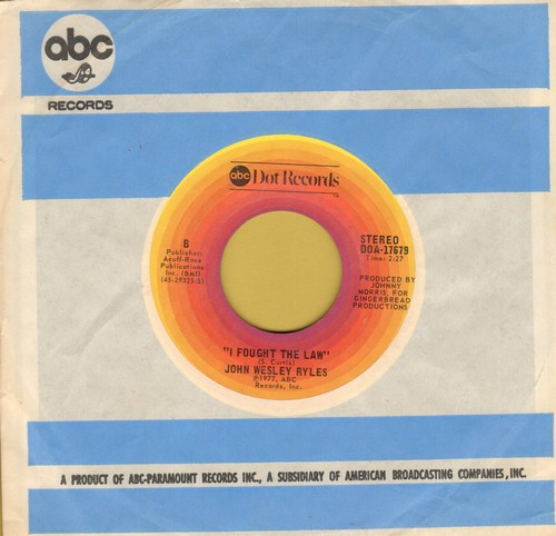 Ryles, John Wesley - I Fought The Law/Fool (with ABC company sleeve) - NM9/ - 45 rpm Records