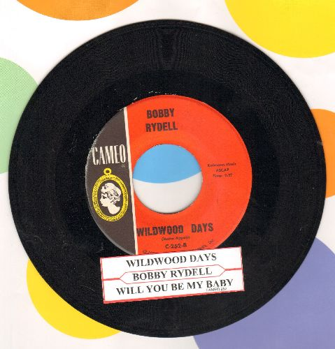 Rydell, Bobby - Wildwood Days/Will You Be My Baby  (with juke box label) - EX8/ - 45 rpm Records