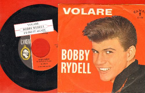 Rydell, Bobby - Volare/I'd Do It Again (with picture sleeve) - NM9/NM9 - 45 rpm Records