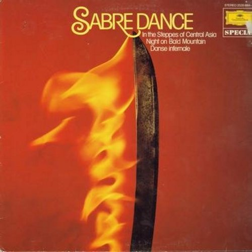 Sabre Dance - Sabre Dance - Includes the Classic -Sabre Dance- from the ballet -Gayaneh- by Aram Khachaturian, -Danse Infernale- from the ballet -Firebird- by Igor Stravinski, -Marche Slave- by Tchaikovsky, many more! (vinyl STEREO LP record, German Press