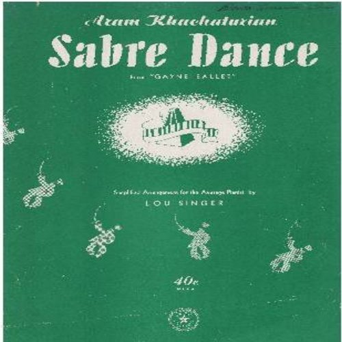 Khachaturian, Aram - Sabre Dance - SHEET MUSIC for the famous Classical Russian Ballet (This is SHEET MUSIC, NOT any other kind of media!) - EX8/ - Sheet Music
