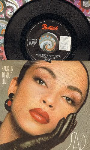 Sade - Hang On To Your Love/Cherry Pie (with picture sleeve) - NM9/EX8 - 45 rpm Records