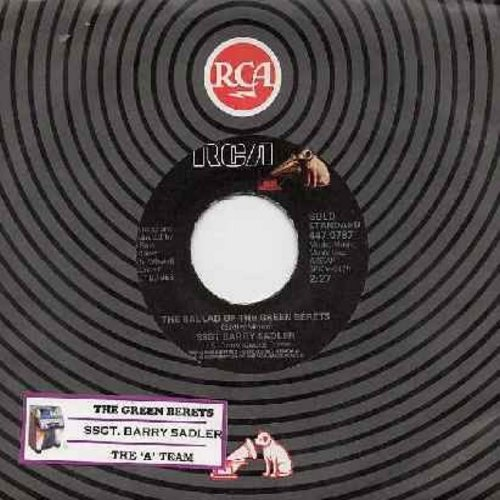 Sadler, Ssgt Barry - The Ballad Of The Green Berets/The -A- Team (re-issue with juke box label) - NM9/ - 45 rpm Records