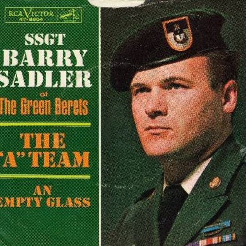 Sadler, SSgt. Barry - The A Team/An Empty Glass (with picture sleeve) - NM9/EX8 - 45 rpm Records