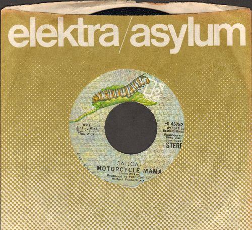 Sailcat - Motorcycle Mama/Rainbow Road (with Elektra company sleeve) - NM9/ - 45 rpm Records