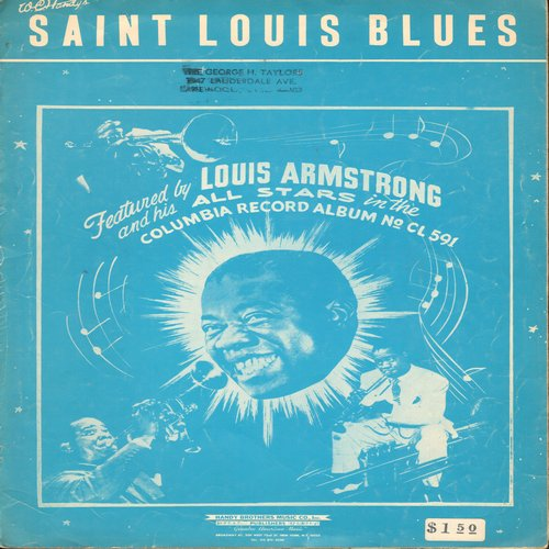Armstrong, Louis - Saint Louis Blues - Vintage Sheet Music for W. C. Handy Classic, cover art features Louis Armstrong (This is SHEET MUSIC, not any other kind of media!) (wol/sol) - VG7/ - Sheet Music