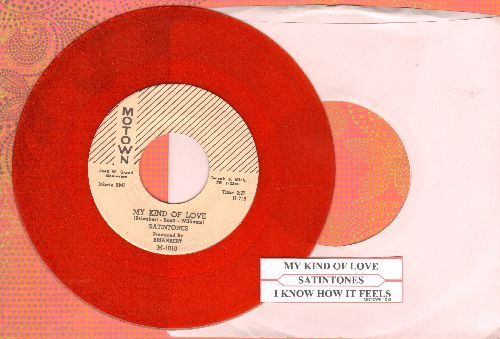 Satintones - My Kind Of Love/I Know How It Feels (RED VINYL re-issue with juke box label) - NM9/ - 45 rpm Records