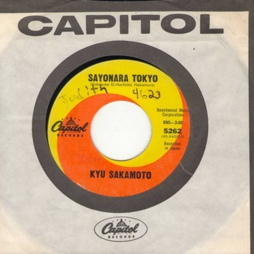 Sakamoto, Kyu - Sayonara Tokyo/I Like You (RARE non-charting follow-up to the World Hit -Sukiyaki- with vintage Capitol company sleeve) - VG7/ - 45 rpm Records