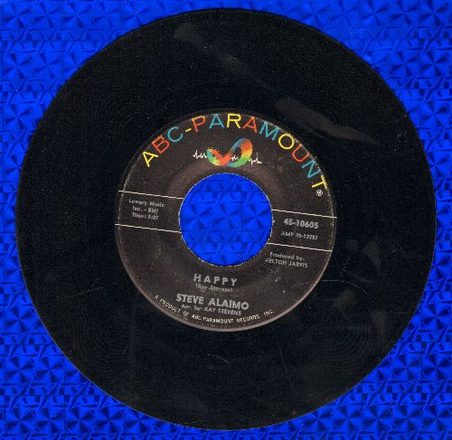 Alaimo, Steve - Happy/Everybody Knows But Her - EX8/ - 45 rpm Records