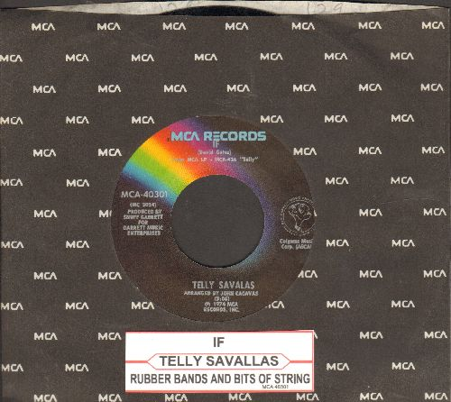 Savalas, Telly - If/Rubber Bands (with juke box label and MCA company sleeve) - NM9/ - 45 rpm Records