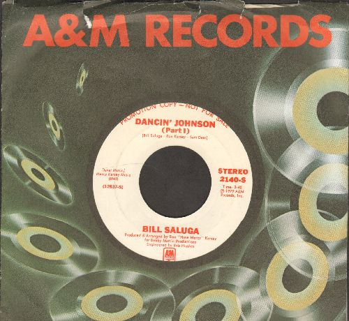Saluga, Bill - Dancin' Johnson (Parts 1+2) (DJ advance pressing with A&M company sleeve) - M10/ - 45 rpm Records