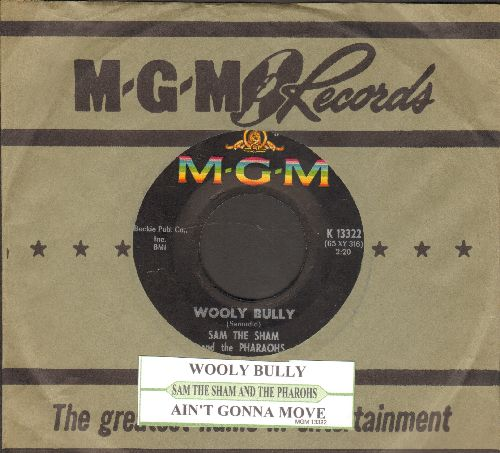 Sam The Sham & The Pharaohs - Wooly BullyAin't Gonna Move (with juke box label and MGM company sleeve) - EX8/ - 45 rpm Records