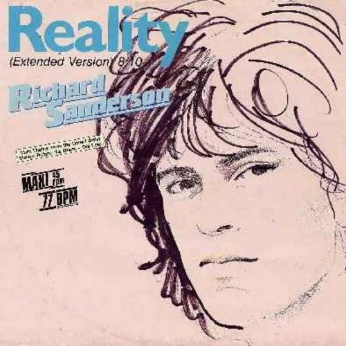 Sanderson, Richard - Reality (Extened 8 minute version!)/Reality (4:48)/I Can't Swim (12 inch vinyl maxi single with picture cover - German Pressing) (#1 World Hit featured in French film -La Boum- SLOW DANCE FAVORITE!) - NM9/NM9 - Maxi Singles