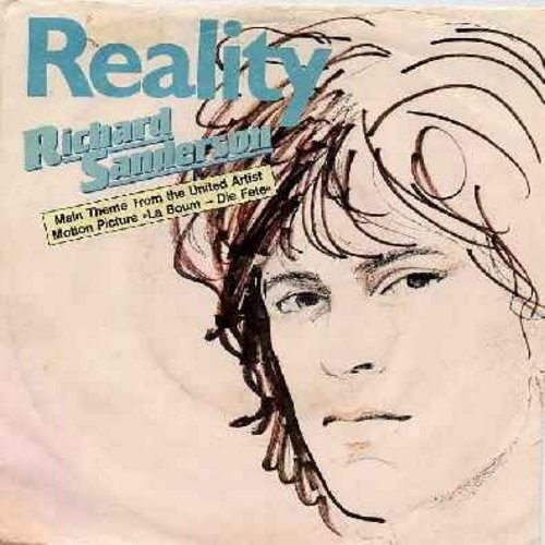 Sanderson, Richard - Reality (from film -La Boum-) (song fades-out at end, 4 minutes playtime)/Your Eyes (by Cook Da Books on flip side) (German Pressing, sung in English, with picture sleeve) - EX8/EX8 - 45 rpm Records