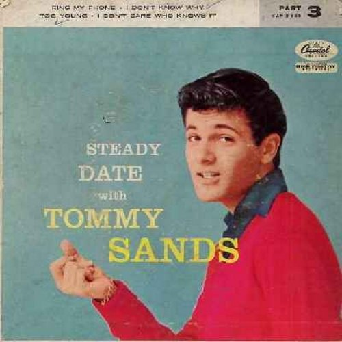 Sands, Tommy - Steady Date with Tommy Sands Part 3: Ring My Phone/I Don't Know Why/Too Young/I Don't Care Who Knows It (Vinyl EP record with picture cover) - EX8/VG7 - 45 rpm Records