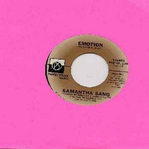 Sang, Samantha - Emotion/When Love Is Gone (with juke box label) - VG7/ - 45 rpm Records
