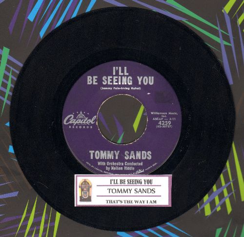 Sands, Tommy - I'll Be Seing You/That's The Way I Am - EX8/ - 45 rpm Records