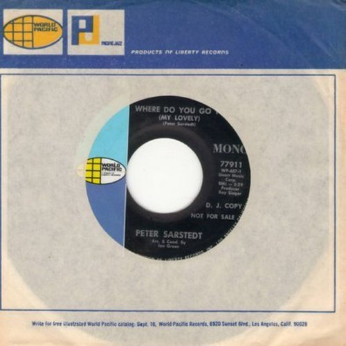 Sarstedt, Peter - Where Do You Go To (My Lovely) (double-A-sided DJ advance pressing featuring MONO and STEREO version, with World Pacific company sleeve) - M10/ - 45 rpm Records