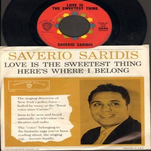 Saridis, Saverio - Love Is The Sweetest Thing/Here's Where I Belong (with picture sleeve) - NM9/NM9 - 45 rpm Records