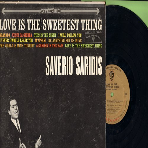 Saridis, Sererio - Love Is The Sweetest Thing: Granada, I Will Follow You, Be Anything But Be Mine (Vinyl STEREO LP record) - NM9/VG7 - LP Records