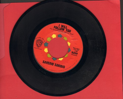 Saridis, Saverio - I Will Follow You/Be Anything (But Be Mine) - NM9/ - 45 rpm Records