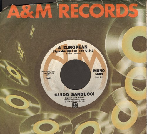 Sarducci, Guido - A European (Speaks Up For The U.S.)/Questions To God (with A&M company sleeve) - NM9/ - 45 rpm Records