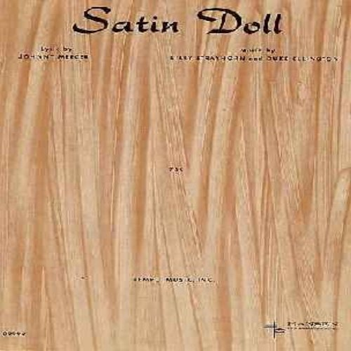 Ellington, Duke - Satin Doll - Vintage SHEET MUSIC for the song made popular by Duke Ellington & His Orchestra. (THIS IS SHEET MUSIC, NOT ANY OTHER KIND OF MEDIA. SHIPPING RATE SAME AS 45 RPM.) - EX8/ - Sheet Music