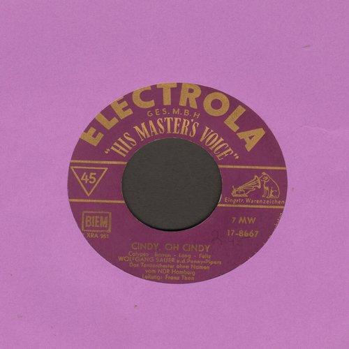 Sauer, Wolfgang u. NDR Tanzorchester - Cindy, Oh Cindy/Nur weil du bei mir bist (German Pressing, sung in German) - NM9/ - 45 rpm Records