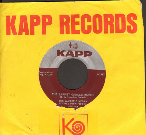 Sauter-Finegan Doodletown Fifers - The Barney Google March (FANTASTIC vocal version of the classic comic strip series theme!)/This Old Man He Played One (with vintage Kapp company sleeve) - EX8/ - 45 rpm Records