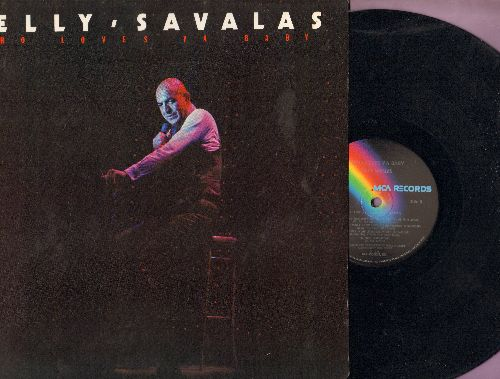 Savalas, Telly - Who Loves Ya Baby: Gentle On My Mind, The Men In My Little Girl's Life, Time (vinyl LP record) - NM9/EX8 - LP Records