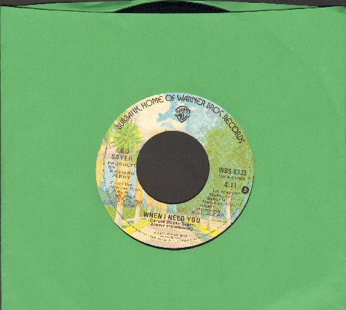 Sayer, Leo - When I Need You/I Think We Fell In Love Too Fast - EX8/ - 45 rpm Records